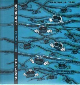 Sonny Stitt - Sonny Stitt / Bud Powell / J.J. Johnson