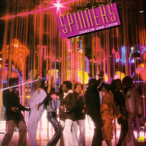 The Spinners - Dancin' and Lovin'