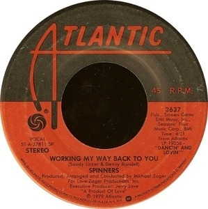 The Spinners - Working My Way Back To You / Disco Ride