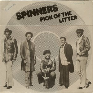 The Spinners - Pick of the Litter