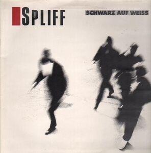 Spliff - Schwarz auf Weiss