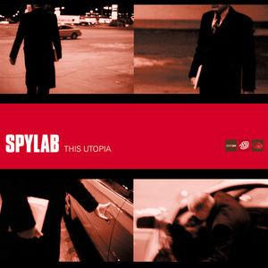Spylab - This Utopia