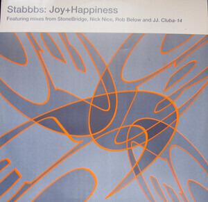 Stabbbs - Joy + Happiness