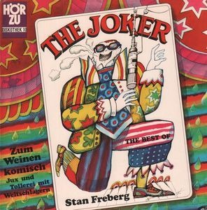 Stan Freberg - The Joker: The Best Of Stan Freberg
