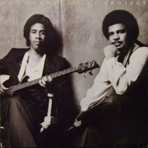 Stanley Clarke - The Clarke / Duke Project