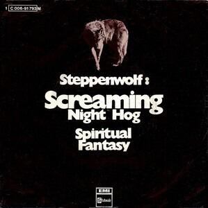Steppenwolf - Screaming Night Hog
