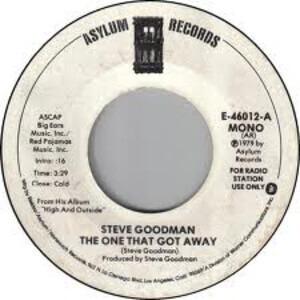 Steve Goodman - The One That Got Away