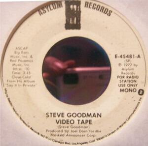 Steve Goodman - Video Tape