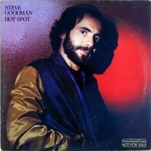 Steve Goodman - Hot Spot