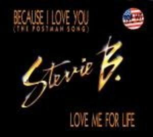 Stevie B - Because I Love You / Love Me For Life