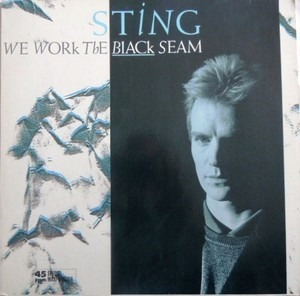 Sting - We Work The Black Seam