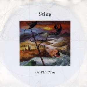 Sting - All This Time / I Miss You Kate (Instrumental) (Vinyl Single)