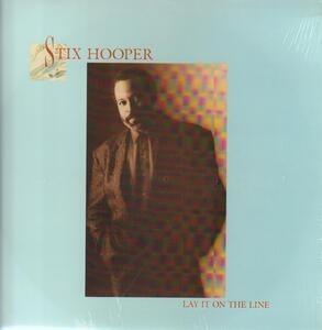 Stix Hooper - Lay It on the Line