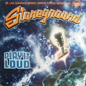 Stoneground - Play It Loud