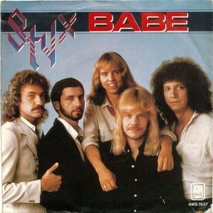 Styx - Babe / I'm O.K.