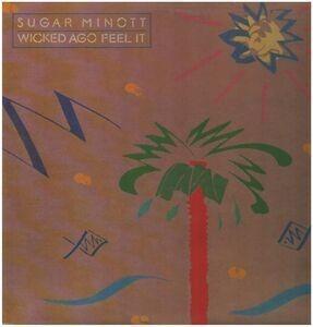 Sugar Minott - Wicked Ago Feel It
