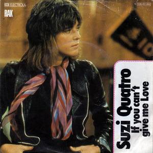 Suzi Quatro - If You Can't Give Me Love / Cream Dream