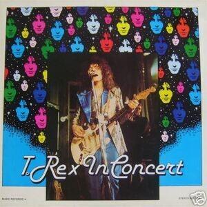 T. Rex - T. Rex In Concert