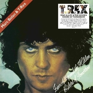 T. Rex - Zinc Alloy And The..