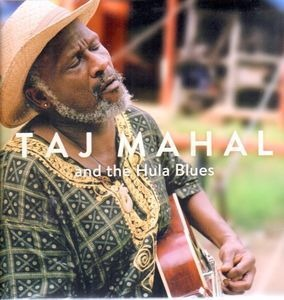 Taj Mahal - And The Hula Blues