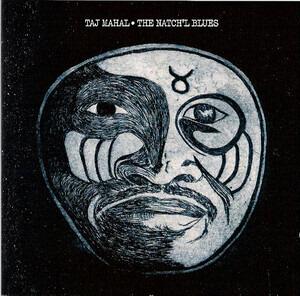 Taj Mahal - The Natch'l Blues