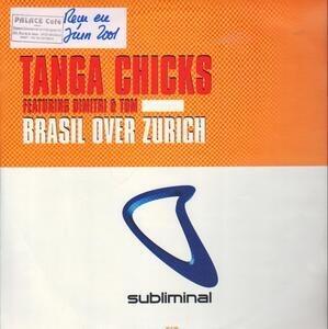 Tanga Chicks - Brasil Over Zurich