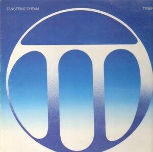 Tangerine Dream - Tyger