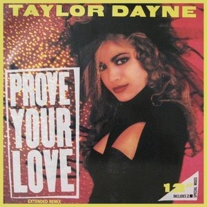 Taylor Dayne - Prove Your Love (Extended Remix)