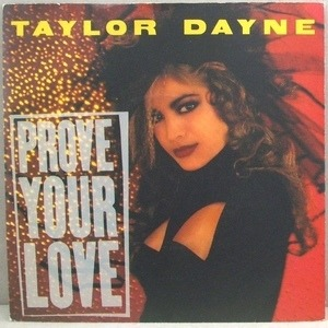 Taylor Dayne - Prove Your Love / Upon The Journey's End