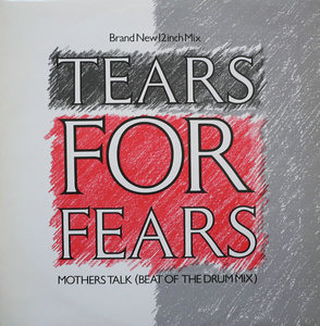 Tears for Fears - Mothers Talk (Beat Of The Drum Mix)