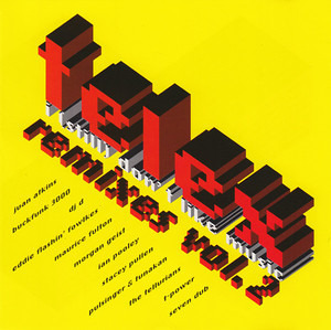 Telex - I (Still) Don't Like Music Remixes Vol. 2