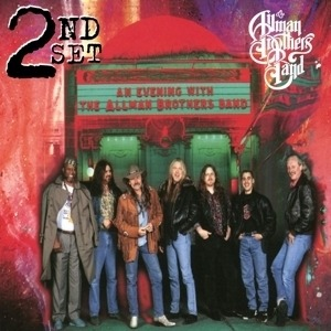 The Allman Brothers Band - An Evening With The Allman Brothers