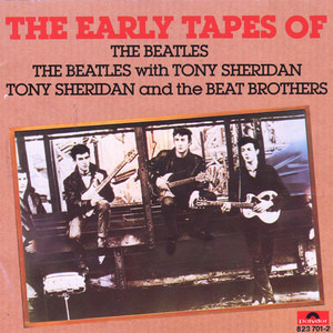 The Beatles - The Early Tapes Of