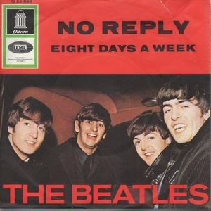 The Beatles - No Reply / Eight Days a Week