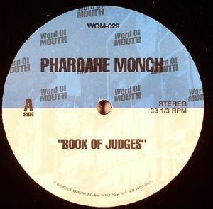 Pharoahe Monch - Book Of Judges / My Favourite Mutiny / Expect Me