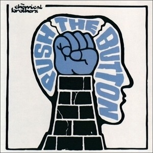 The Chemical Brothers - Push The Button (vinyl)