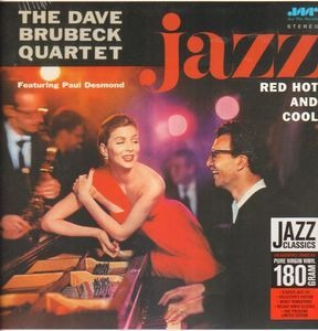 Dave Brubeck Quartet - Jazz: Red, Hot And Cool