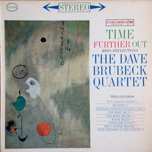 Dave Brubeck Quartet - Time Further Out (Miro Reflections)
