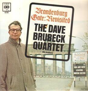 Dave Brubeck Quartet - Brandenburg Gate: Revisited