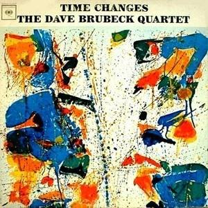 Dave Brubeck Quartet - Time Changes