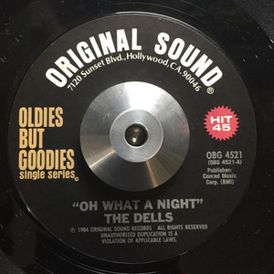 The Dells - Oh What A Night / Moonlight And You