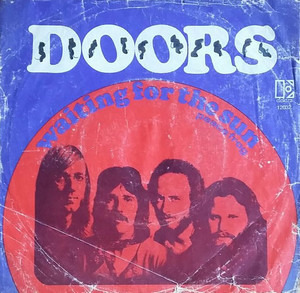 The Doors - Waiting For The Sun / Peace Frog