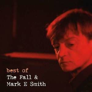 The Fall - Best Of