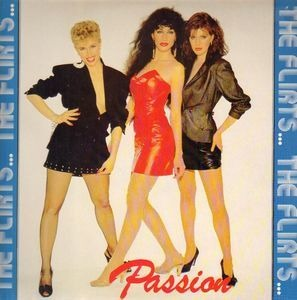The Flirts - Passion