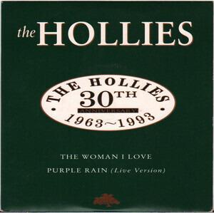 The Hollies - The Woman I Love / Purple Rain (Live Version)