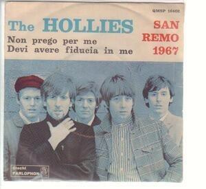 The Hollies - Non Prego Per Me / Devi Avere Fiducia In Me