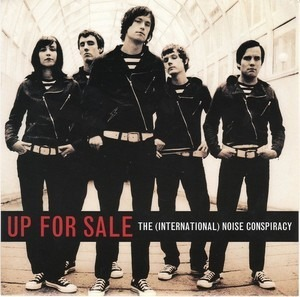 The International Noise Conspiracy - Up For Sale