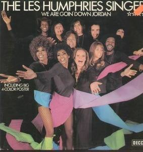 The Les Humphries Singers - We Are Goin' Down Jordan