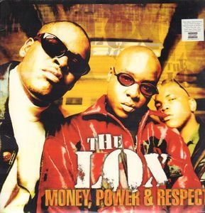 LOX - money, power & respect