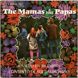 The Mamas And The Papas - A Salvo En Mi Jardin